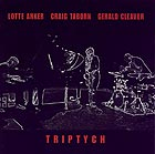 Anker / Taborn / Cleaver Triptych