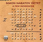 Simon Nabatov Octet A Few Incidences