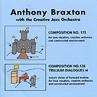 Anthony Braxton With The Creative Jazz Orchestra