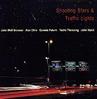 Brennan / Cline / Patumi / Theissing / Voirol Shooting Stars & Traffic Lights