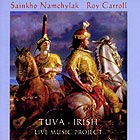 Sainkho Namtchylak / Roy Carroll Tuva-irish Live Music Project