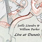 JOËLLE LEANDRE / WILLIAM PARKER Live at Dunois