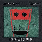 JOHN WOLF BRENNAN The Speed Of Dark