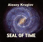 ALEXEY KRUGLOV Seal Of Time