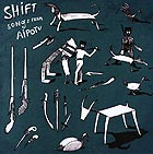 THE SHIFT Shift Songs From Aipotu