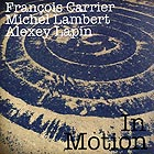 CARRIER / LAMBERT / LAPIN, In Motion