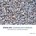 STEVE DAY, Strewn With Pebbles