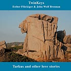 ESTHER FLUCKIGER / JOHN WOLF BRENNAN Twinkeys; Tarkus And  Other Live Stories
