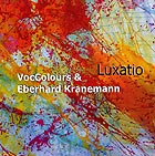 EBERHARD KRANEMANN / VOCCOLOURS, Luxatio