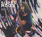 ROZ HARDING TRIO Supermood