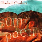 ELISABETH COUDOUX Some Poems