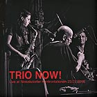 TRIO NOW ! Live at Nickelsdorf Confrontatione