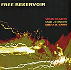 SIMON NABATOV / MAX  JOHNSON / MICHAEL SARIN Free Reservoir