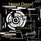 NAKED DANCE ! Something Nearby