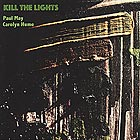 CAROLYN HUME / PAUL MAY Kill the Lights