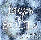 AARDVARK JAZZ ORCHESTRA Faces of Souls