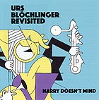 DIVERS Urs Blochlinger Revisited : Harry Doesn't Mind