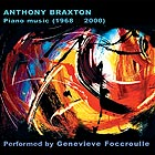ANTHONY BRAXTON Piano Music 1968 - 2000