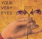 XABIER IRIONDO / GIANNI MIMMO, Your Very Eyes