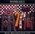 Barry Guy & The Now Orchestra, Study / Witch Gong Game
