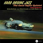 THE CECIL TAYLOR QUINTET, Hard Driving Jazz