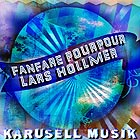 Fanfare Pourpour / Lars Hollmer Karusell Musik