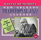 WILLIE HUMPHREY, New Orleans Traditional  Jazz Legends Vol 2