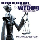 ELTON DEAN & THE WRONG OBJECT, The Unbelievable Truth