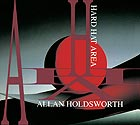 ALLAN HOLDSWORTH, Hard Hat Area