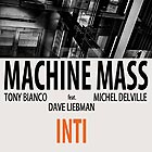 MACHINE MASS Inti