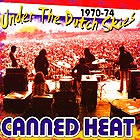 CANNED HEAT Under The Dutch Skies 1970-1974