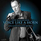 PETE McGUINNESS, Voice Like A Horn