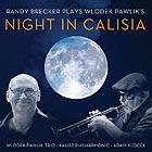 RANDY BRECKER, Night In Calisia