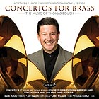 NORTHERN ILLINOIS UNIVERSITY WIND SYMPHONY Concertos For The Brass