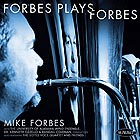 MIKE FORBES, With The University Of Alabama Wind Ensemble