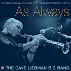 DAVE LIEBMAN BIG BAND, Live... As Always