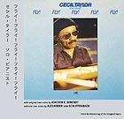 CECIL TAYLOR Fly! Fly! Fly! Fly! Fly!