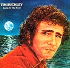 TIM BUCKLEY, Look At The Fool