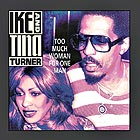 IKE AND TINA TURNER Too Much Woman For One Man