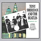 TONY SHERIDAN AND THE BEATLES Hamburg 1961