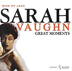 SARAH VAUGHAN Great Moments