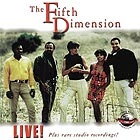 THE FIFTH DIMENSION, Live ! Plus Rare Studio Recordings !