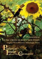 PROFESSOR LOUIE & THE CROWMATIX Music From Hurley Mountain