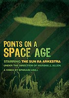 SUN RA ARKESTRA, Points On A Space Age