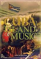 CUBA - Island Of Music - DVD
