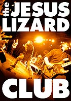 JESUS LIZARD Club