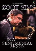 ZOOT SIMS, In A Sentimental Mood