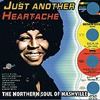 THE NORTHERN SOUL OF NASHVILLE Just Another Heartache