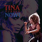 TINA TURNER Now !