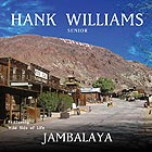 HANK WILLIAMS, Jambalaya